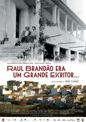 Raul Brandão was a Great Writer... (2012)