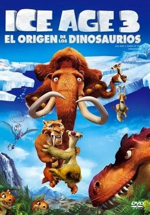 Ice Age 3: El origen de los dinosaurios (La edad de hielo 3: Dawn of the Dinosaurs) (2009)
