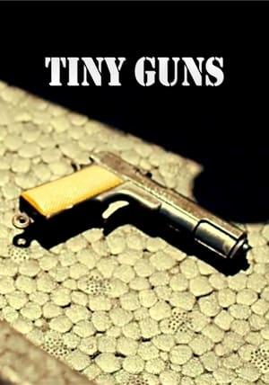 Tiny Guns