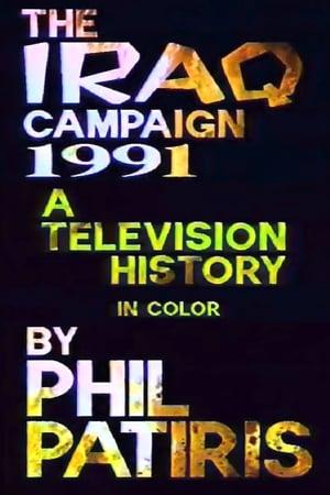 The Iraq Campaign 1991: A Television History
