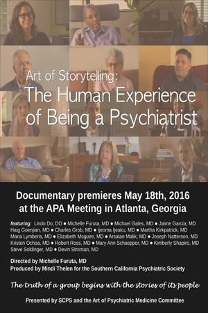 Art of Storytelling: The Human Experience of Being a Psychiatrist