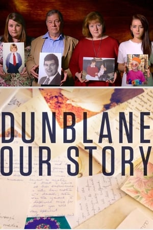 Dunblane: Our Story