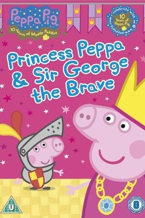 Peppa Pig: Princess Peppa & Sir George The Brave