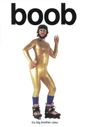 Big Brother: Boob (1999)