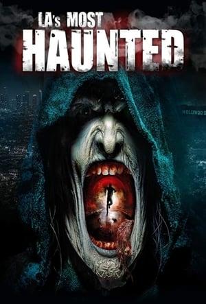 L.A.'s Most Haunted (2019)