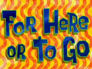SpongeBob SquarePants Season 8 : For Here or to Go