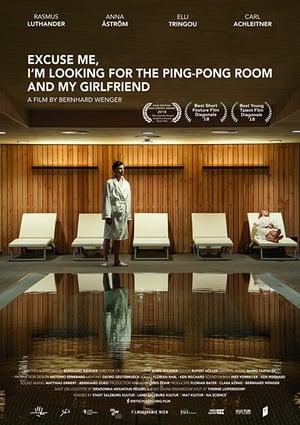 Excuse-moi, je cherche la salle de ping-pong et ma copine