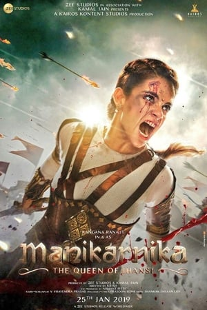 Manikarnika: The Queen of Jhansi