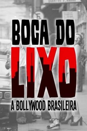 Boca do Lixo: A Bollywood Brasileira