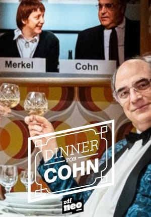 Dinner for Cohn - ein Hoch auf William