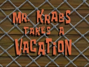 SpongeBob SquarePants Season 8 : Mr. Krabs Takes a Vacation