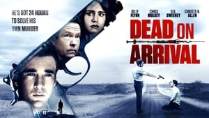 Capture of Dead on Arrival (2017)