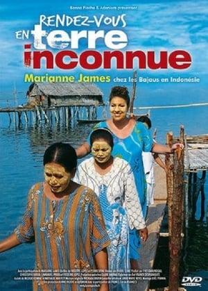 Rendez-vous En Terre Inconnue: Marianne James Chez Les Bajaus