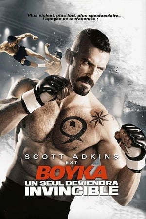Boyka : Un seul deviendra invincible