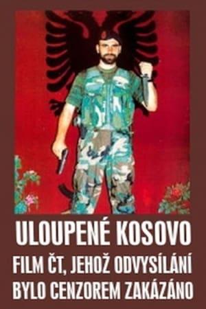 Uloupené Kosovo
