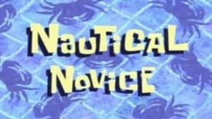 SpongeBob SquarePants Season 6 : Nautical Novice