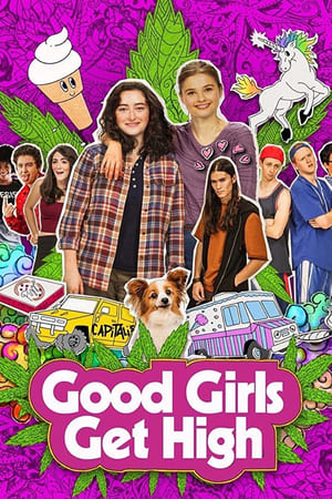 Watch Good Girls Get High Full Movie