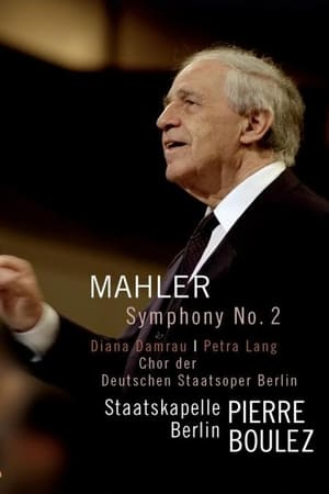 Gustav Mahler: Symphony No. 2 Resurrection