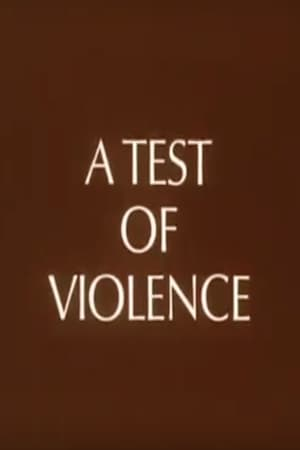 A Test of Violence