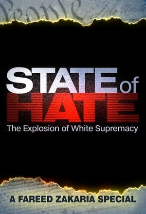 Watch State of Hate: The Explosion of White Supremacy Full Movie
