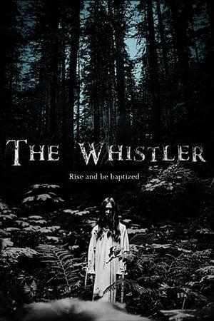 The Whistler (2018)