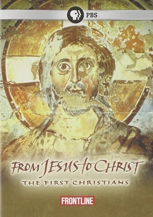 From Jesus to Christ: The First Christians (2004)