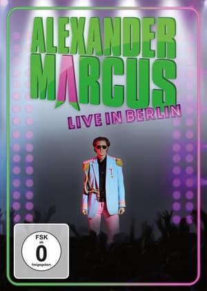 Alexander Marcus: Live in Berlin