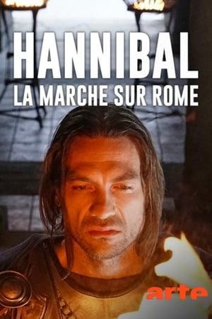Hannibal – La marche sur Rome