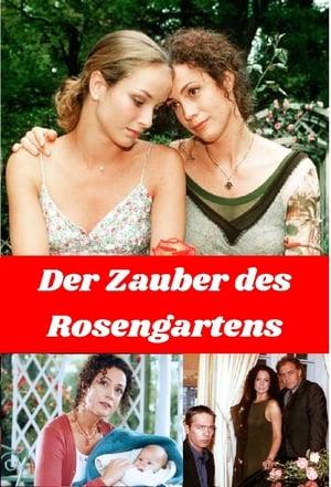 Der Zauber des Rosengartens