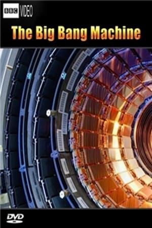 The Big Bang Machine (2008)