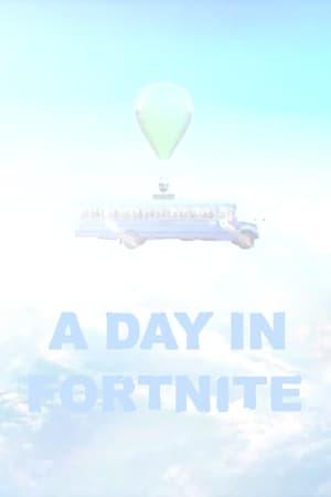 A Day in Fortnite