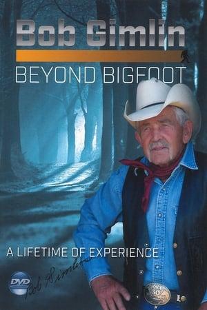 Bob Gimlin - Beyond Bigfoot