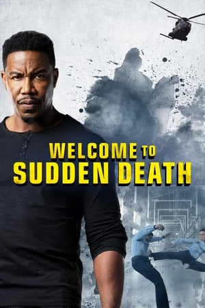 Watch Welcome to Sudden Death Full Movie