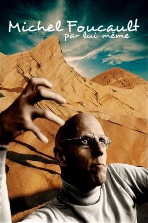 Michel Foucault par lui-même