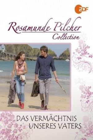 Rosamunde Pilcher: Das Vermächtnis unseres Vaters