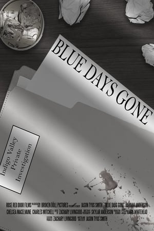 Blue Days Gone