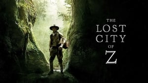 The Lost City of Z (2016) HDRip Full English Movie Watch Online