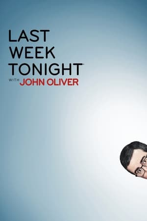 Watch Last Week Tonight with John Oliver Full Movie