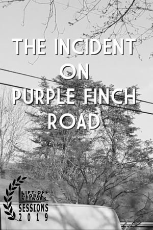 The Incident on Purple Finch Road