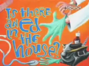 Is There an Ed in the House?