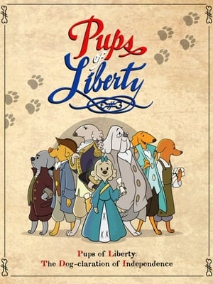 The Pups of Liberty: The Dog-claration of Independence