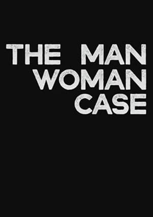 The Man-Woman Case