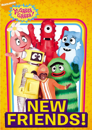 Yo Gabba Gabba! - New Friends! (2009)
