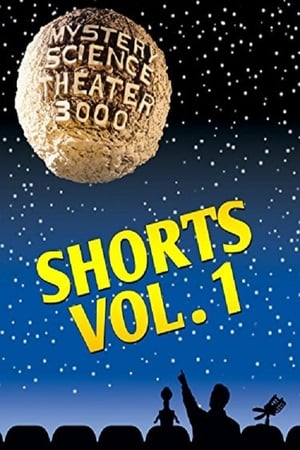 Mystery Science Theater 3000: Shorts Vol 1 (1970)