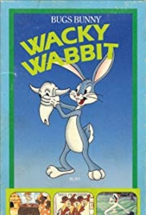 Bugs Bunny! That Wacky Wabbit