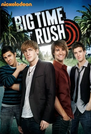 Big Time Rush en streaming ou téléchargement