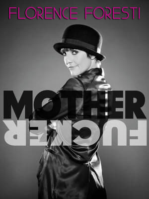 Florence Foresti - Mother Fucker (2010)