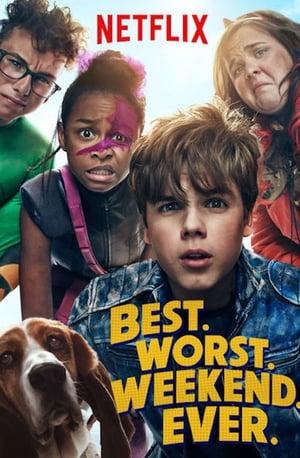 Watch Best.Worst.Weekend.Ever. Full Movie