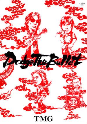 Dodge The Bullet ~LIVE 2004~