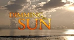 Dimming the Sun